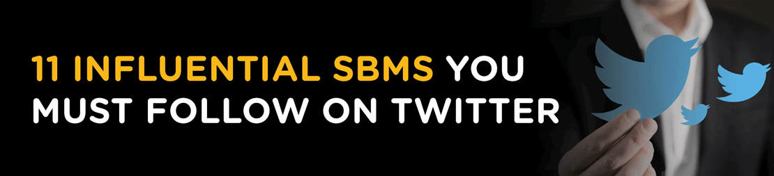 11 influential SBMs you must follow on Twitter