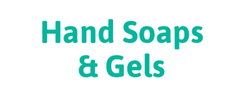Cleaning Hand Soap and Gels