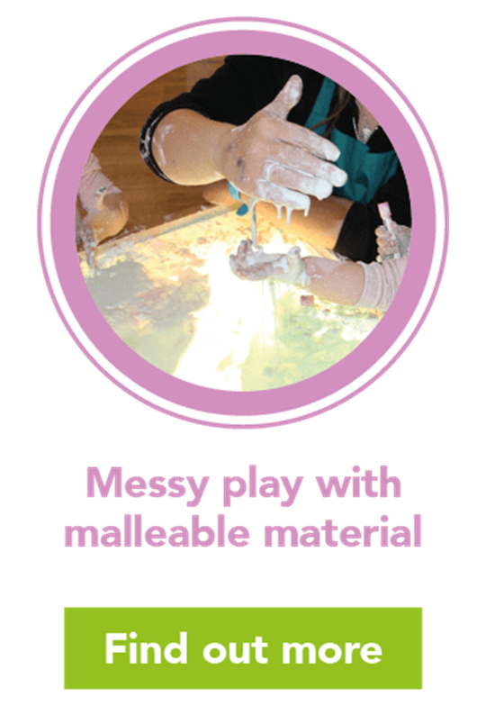 Messy play: malleable materials