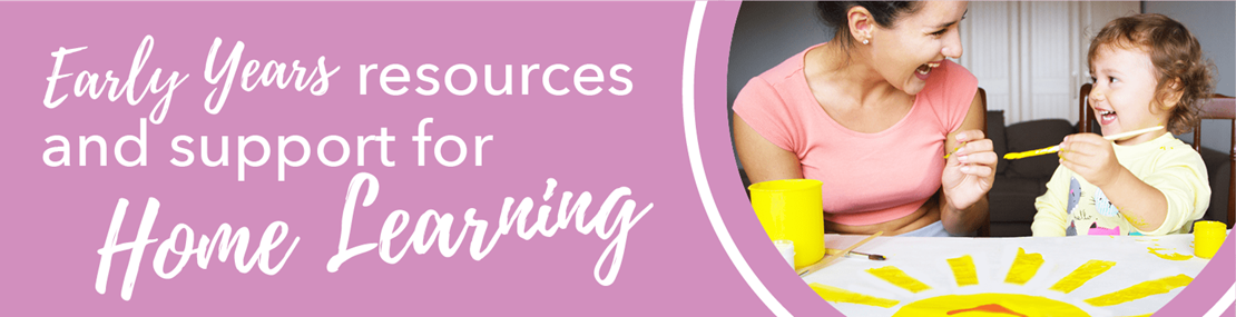 Early Years resources and support for home learning