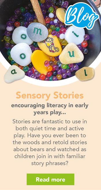Sensory Stories - encouraging literacy in early years play